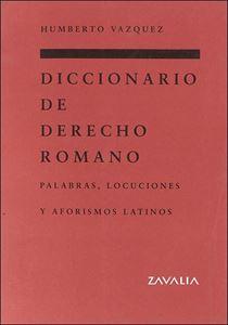 Picture of Diccionario de Derecho Romano. Palabras, Locucione y Aforismos Latinos