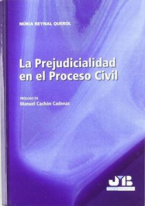 Picture of La Prejudiciabilidad en el Proceso Civil