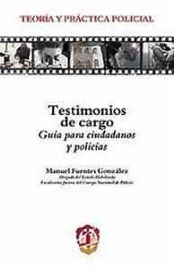 Picture of Testimonios de cargo. Guia para ciudadanos y policias