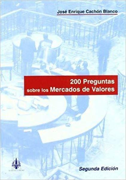Picture of 200 Preguntas sobre los Mercados de Valores