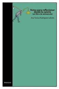Picture of Notas para reflexionar desde la cuneta: Un libro de autoayuda (LOD)