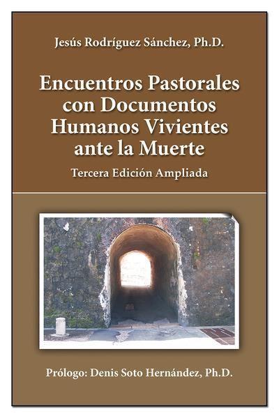 Picture of Encuentros Pastorales con Documentos Humanos Vivientes ante la Muerte (LOD)