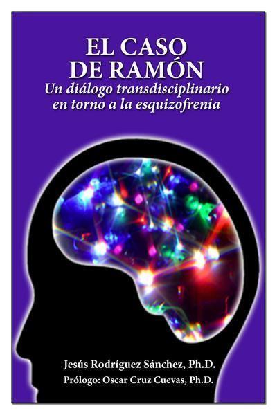 Picture of El Caso de Ramón: Un diálogo transdiciplinario en torno a la esquizofrenia (LOD)