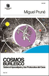 Picture of Cosmos Burlesco: Sobre el Apocalipsis y los Protocolos del Caos (LOD)