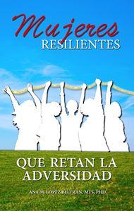 Picture of Mujeres Resilientes que retan la adversidad