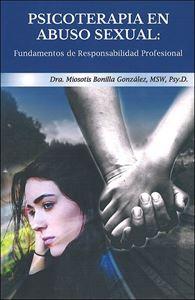 Picture of Psicoterapia en Abuso Sexual: Fundamentos de Responsabilidad Profesional