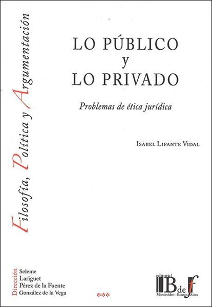Picture of Lo público y lo privado. Problemas de ética jurídica