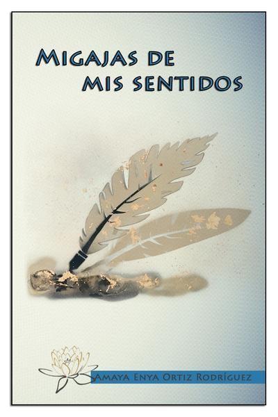 Picture of Migajas de mis sentidos