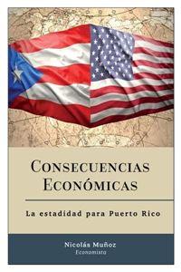 Picture of Consecuencias Económicas: La estadidad para Puerto Rico (LOD)
