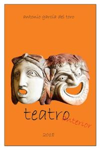 Picture of Teatro Anterior (dramaturgias, versiones y adaptaciones, 1973-2015) (LOD)