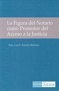 Picture of La Figura del Notario como Promotor del Acceso a la Justicia