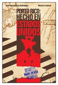 Picture of Porto Rico: Hecho en Estados Unidos (LOD)