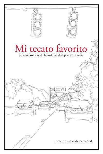 Picture of Mi tecato favorito y otras crónicas de la cotidianidad puertorriqueña (LOD)