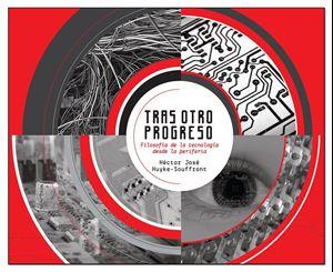 Picture of Tras otro progreso: filosofía de la tecnología desde la periferia (LOD)