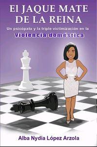 Picture of El  Jaque Mate de la Reina.  Un Psicópata y la triple victimización en la violencia doméstica