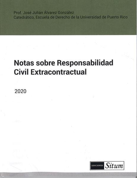 Picture of Notas sobre Responsabilidad Civil Extracontractual 2020 / JJ Alvarez