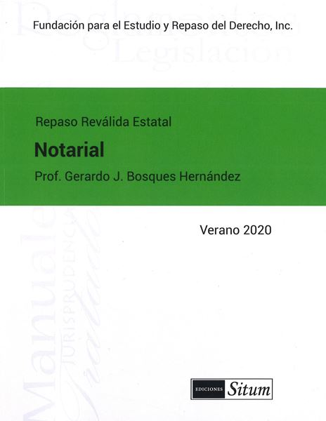 Picture of Manual Derecho Notarial  Verano 2020. Repaso Reválida Estatal