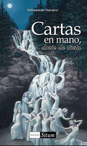 Picture of Cartas en mano, dosis de tinta / Sebasstian Adriano