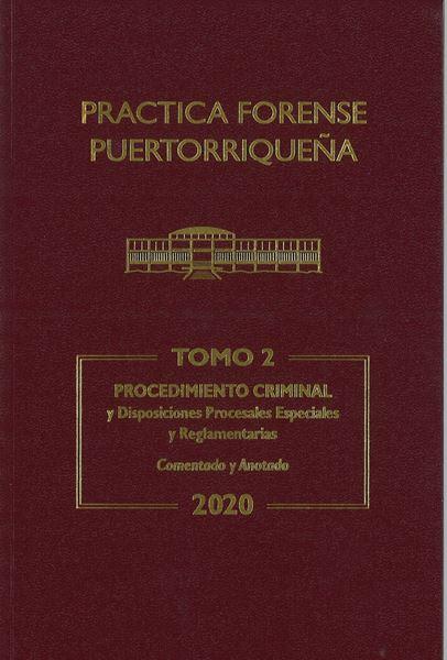 Picture of Reglas Procedimiento Criminal 2020 Tomo 2. Practica Forense Puertorriqueña