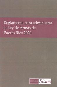 Picture of Reglamento para administrar la Ley de Armas de PR 2020