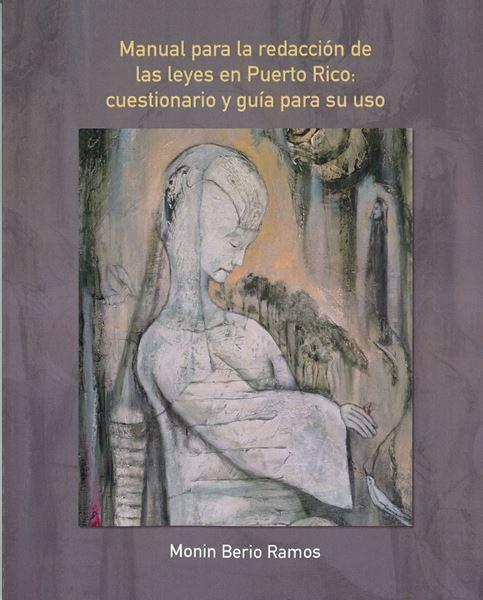 Picture of Manual para la redacción de las leyes en Puerto Rico: cuestionario y guía para su uso