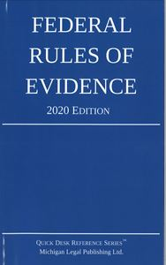 Picture of Federal Rules of Evidence 2020 Edition. Quick Desk Reference Series