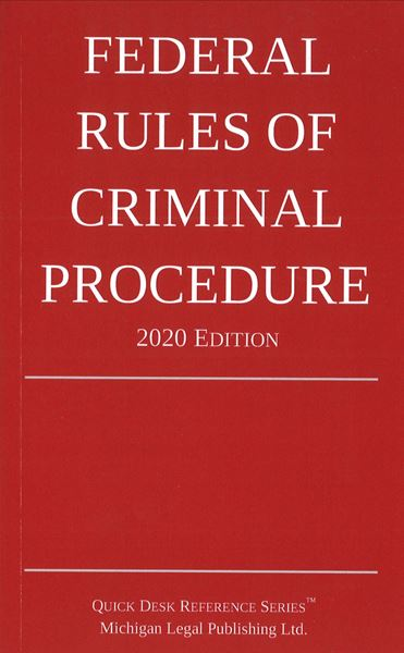 Picture of Federal Rules of Criminal Procedure 2020 Edition. Quick Desk Reference Series