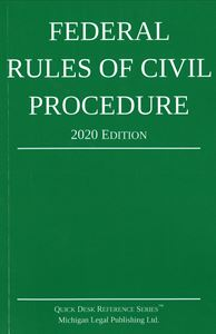 Picture of Federal Rules of Civil Procedure 2020 Edition. Quick Desk Reference Series