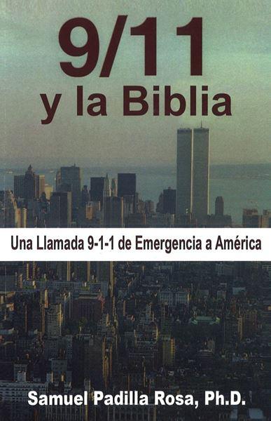 Picture of 9/11 y la Biblia. Una Llamada 9-1-1 de Emergencia a América