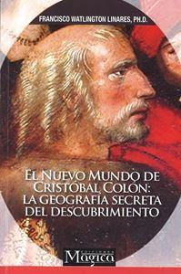 Picture of El Nuevo Mundo de Cristóbal Colón: La Geografía Secreta del Descubrimiento