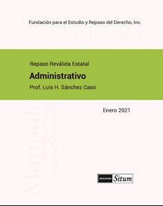 Picture of Manual Derecho Administrativo Enero 2021. Repaso Reválida Estatal