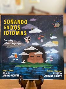 Picture of Soñando en dos idiomas. Dreaming in Two Languages