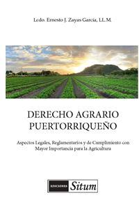 Picture of Derecho Agrario Puertorriqueño. Aspectos Legales, Reglamentarios