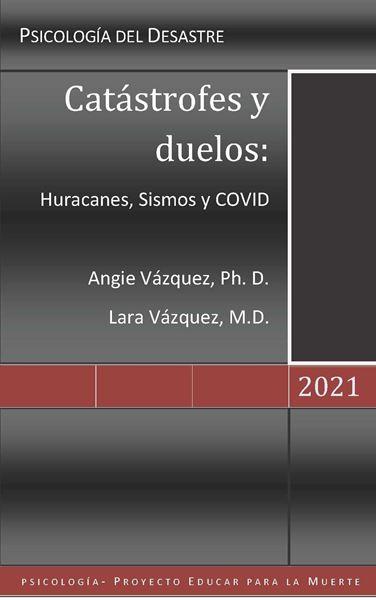 Picture of Catástrofes y duelos: Huracanes, Sismos y COVID