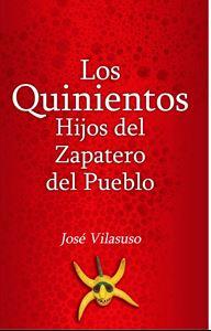 Picture of Los quinientos hijos del zapatero del pueblo