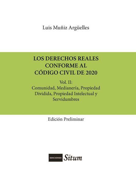 Picture of Los Derechos Reales Conforme al Codigo Civil de 2020 Vol. II Comunidad, Medianería, Propiedad
