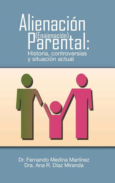 Picture of Alienación Parental: Historia, controversias y situación actual