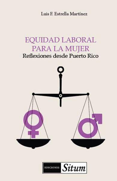 Picture of Equidad laboral para la mujer. Reflexiones desde Puerto Rico