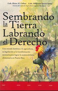 Picture of Sembrando la Tierra Labrando el Derecho