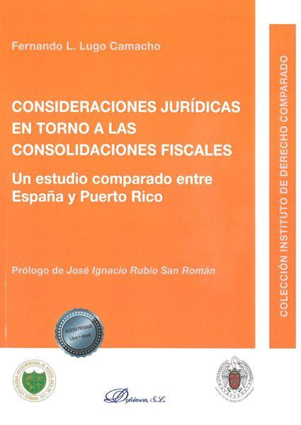 Picture of Consideraciones Jurídicas en Torno a las Consolidaciones Fiscales
