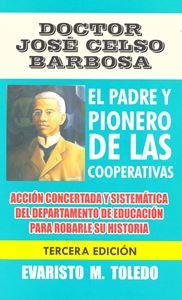 Picture of Doctor José Celso Barbosa, El padre del cooperativismo