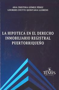 Picture of La Hipoteca en el Derecho Inmobiliario Registral Puertorriqueño