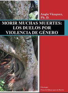 Picture of Morir muchas muertes: Los duelos por Violencia de Género