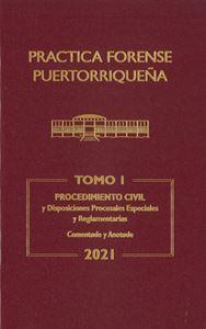 Picture of Reglas de Procedimiento Civil 2021. Práctica Forense Puertorriqueña Tomo I