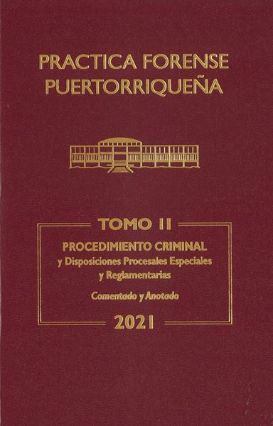 Picture of Reglas de Procedimiento Criminal 2021. Práctica Forense Puertorriqueña Tomo II