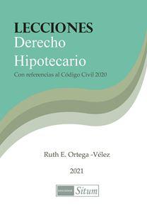 Picture of Lecciones Derecho Hipotecario 2021. Con referencias al Código Civil 2020