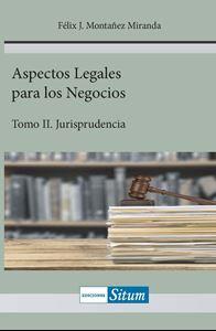 Picture of Aspectos Legales para los Negocios Tomo II. Jurisprudencia