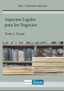 Picture of Aspectos Legales para los Negocios Tomo I. Teoría
