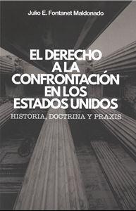 Picture of El Derecho a la Confrontación en los Estados Unidos